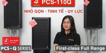Loa 4-Acoustic 110Q | Review Chi Tiết 2021 | PRO Sound Việt Nam